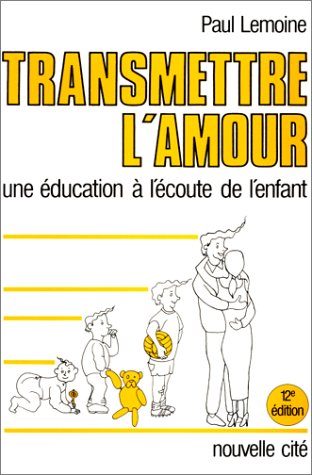Transmettre l'amour par Paul Lemoine