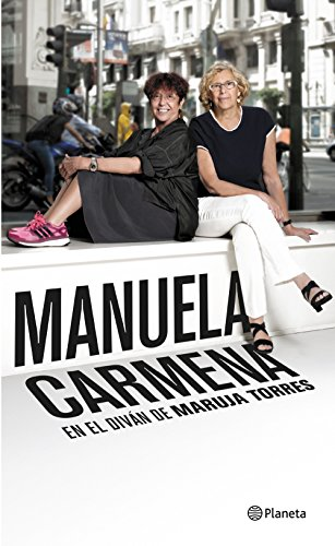 Manuela Carmena: En el diván de Maruja Torres por Maruja Torres