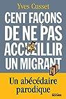 Cent façons de ne pas accueillir un migrant par Cusset