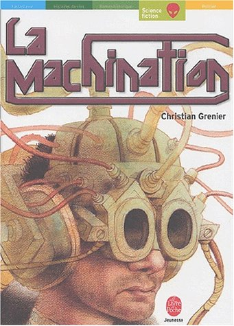 La machination par C. Grenier