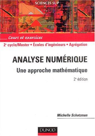 Analyse numérique - 2ème édition - Une approche mathématique
