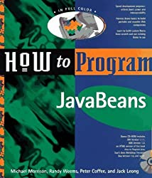 How to Program Java Beans: With CD by Coffee, Peter, Morrison, Michael, Weems, Randy (1997) Paperback