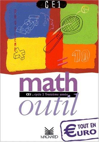Math CE1 : Cycle 2, Troisième année par Laurent Clécy, Bernard Séménadisse, Marie Loumardin