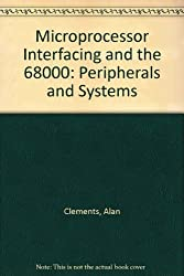 Microprocessor Interfacing and the 68000: Peripherals and Systems