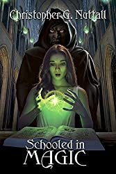 Schooled in Magic by Christopher G Nuttall (2014-08-15)
