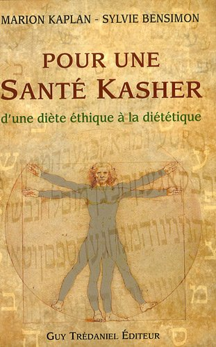 Pour une Santé Kasher : D'une diète éthique à la diététique