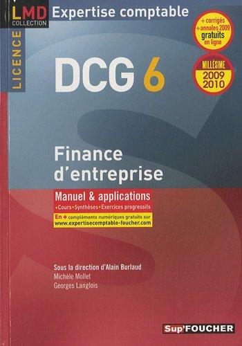 DCG 6 Finance d'entreprise, licence : Manuel et applications