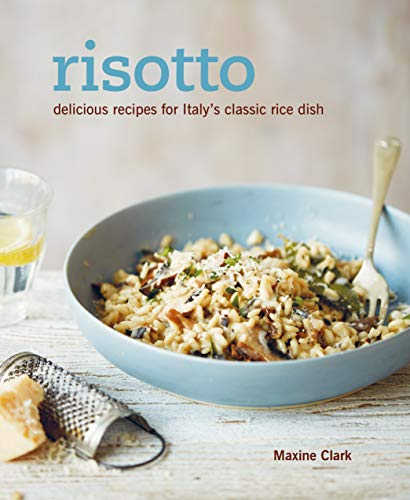 Risotto: Delicious recipes for Italy's classic rice dish