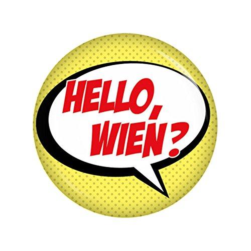 Preisvergleich Produktbild Kiwikatze® Fest - Hello Wien 37mm Button Ansteckbutton für Fasching Karneval Halloween Party und Feiern