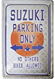 Suzuki Parking only Deko Blechschild Tin Sign