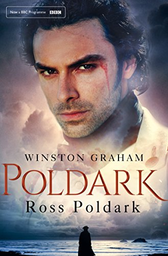 Ross Poldark (The Poldark Saga : Book 1) by Winston Graham
