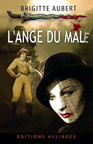 L'ange du mal (e) par Brigitte Aubert