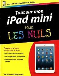 Tout sur ma tablette iPad Mini Pour les Nuls