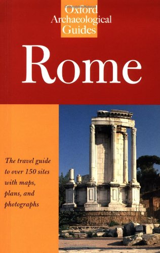 Rome: An Oxford Archaeological Guide (Oxford Archaeological Guides)