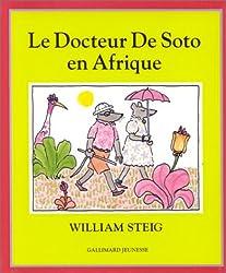 Le Docteur De Soto en Afrique