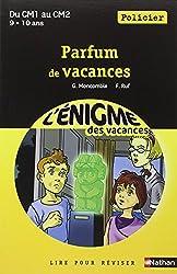 Cahier de vacances  - Enigmes vacances Parfum de vacances