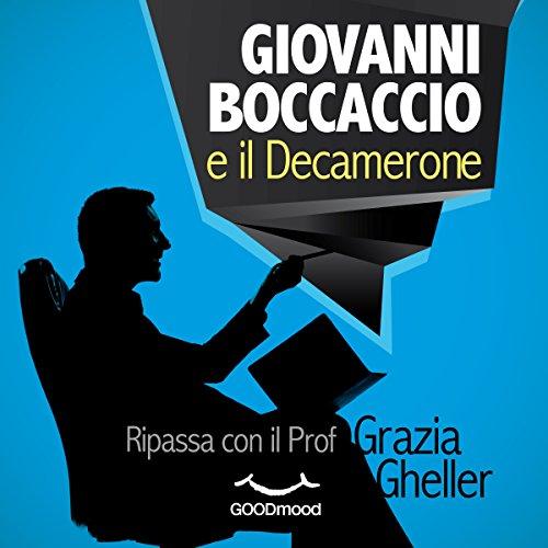 Giovanni Boccaccio e il Decamerone  Audiolibri
