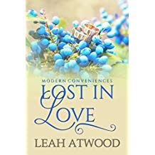 Lost in Love: A Contemporary Christian Romance (Modern Conveniences Book 3) (English Edition)
