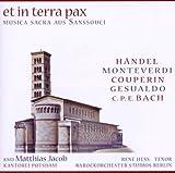 Et in Terra Pax-Musica Sacra aus Sanssouci [Import allemand]