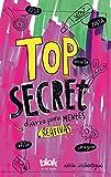 Top Secret. Diario para mentes creativas (Conectad@s)