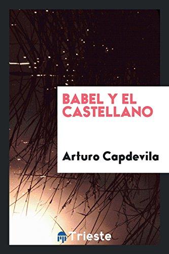 Descargar Libro Babel y el castellano de Arturo Capdevila