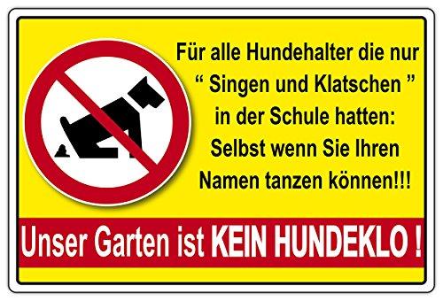 Chien Panneau Notre Jardin n'est pas crottes de chien Chanter et Applaudissement koten interdit Env. 200x 300mm en aluminium de 3mm verbundplatte