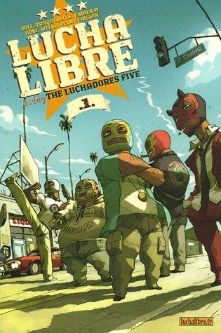 Lucha Libre, Tome 1 : The Luchadores Five