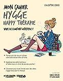 mon cahier hygge happy th?rapie