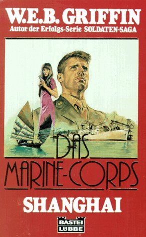 Das Marine-Corps, Shanghai (Corps Web Griffin)