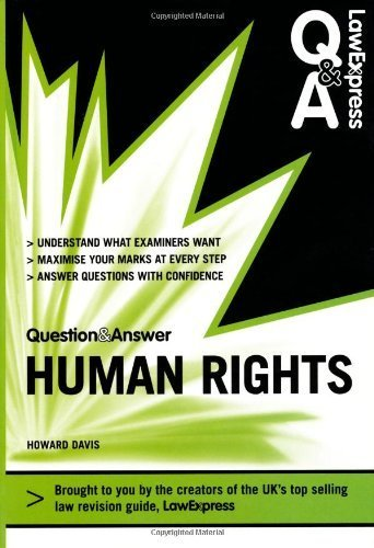 Law Express Question and Answer: Human Rights (Q&A Revision Guide) (Law Express Questions & Answers) by Davis, Howard (2011) Paperback