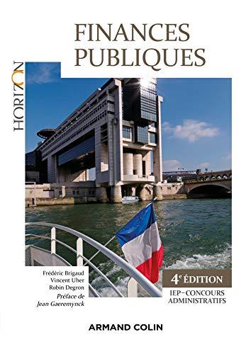 Finances Publiques - 4e éd. - IEP-Concours administratif par Frédéric Brigaud,Vincent Uher,Robin Degron