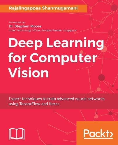 Deep Learning for Computer Vision por Rajalingappaa Shanmugamani