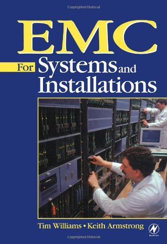 EMC for Systems and Installations: Written by Tim Williams, 1999 Edition, Publisher: Elsevier [Paperback]