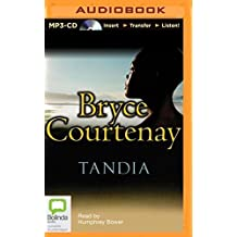 Tandia by Bryce Courtenay (2014-09-16)