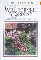 The Well-Tempered Garden by Christopher Lloyd (1985-10-23)
