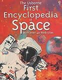 The Usborne First Encyclopedia of Space (Usborne First Encyclopaedias)