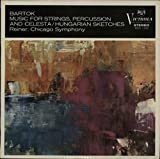 Fritz Reiner / Chicago Symphony Orchestra, The Play Béla Bartók - Music For Strings, Percussion And Celesta / Hungarian Sketches - RCA Victrola - VICS-1160