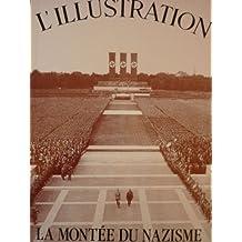 Les Grands Dossiers de l'Illustration : La montée du Nazisme
