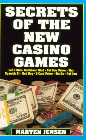 Secrets of the New Casino Games: Let It Ride, Caribbean