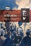 Les Réformistes: Une génération canadienne-française au milieu du XIXe siècle