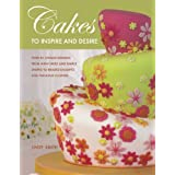 Cakes to Inspire and Desire by Lindy Smith (2007-08-16)