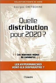 Quelle distribution pour 2020 ? par Georges Chétochine