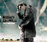 Songtexte von Rodney Crowell - Fate's Right Hand