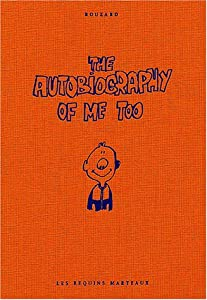"Afficher ""The autobiography of me too n° 1<br /> autobiography of me too (The)"""