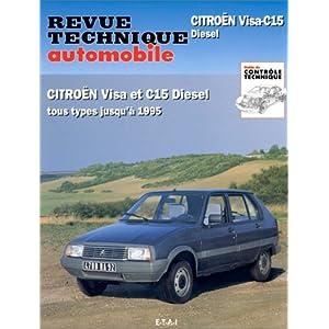 Revue Technique 470.6 Citroën Visa & C15 Diesel 84-95
