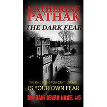 The Dark Fear (The DCI Dani Bevan Detective Series Book 5)