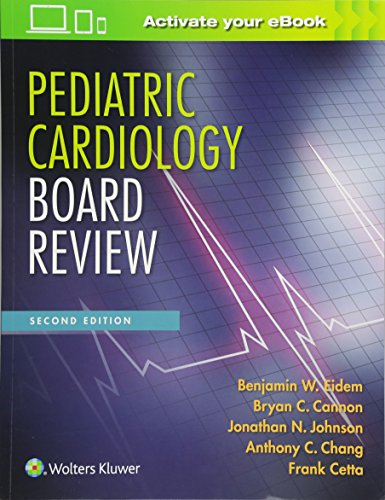 Pediatric Cardiology Board Review por Benjamin W. Eidem