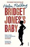 Bridget Jones's Baby: The Diaries (Bridget Jones's Diary) by Helen Fielding