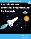 Android Games: Practical Programming By Example: Quickstart 2