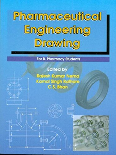 Pharmaceutical Engineering Drawing for B. Pharmacy Students